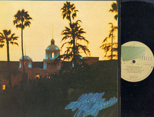 Eagles - Hotel California: New Kid In Town, Pretty Maids All In A Row (vinyl STEREO LP record, gate-fold cover first pressing) - VG7/VG7 - LP Records
