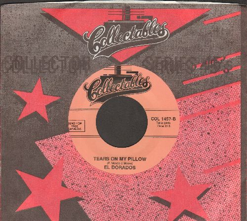 El Dorados - A Rose For My Darling/Tears On My Pillow (double-hit re-issue with Collectables company sleeve) - M10/ - 45 rpm Records