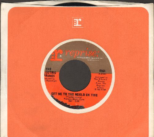 Electric Prunes - Get Me To The World On Time/Are You Lovin' Me More (with Reprise company sleeve)(wol) - EX8/ - 45 rpm Records