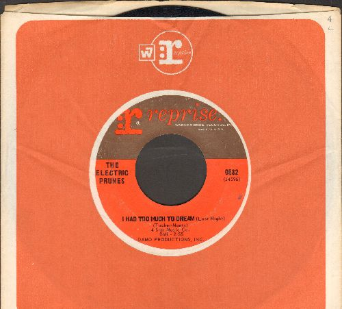 Electric Prunes - I Had Too Much To Dream (Last Night)/Luvin (with Reprise company sleeve) - VG7/ - 45 rpm Records