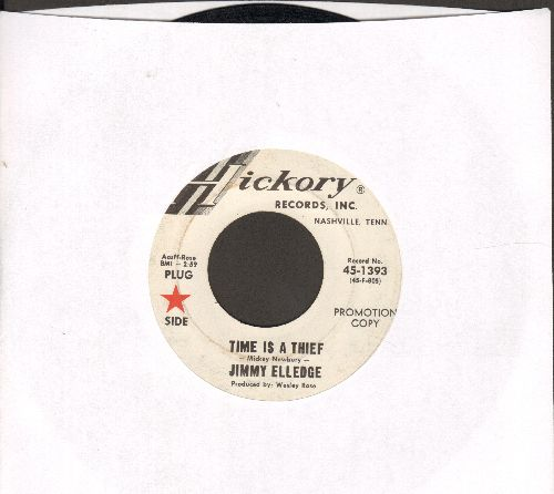 Elledge, Jimmy - Time Is A Thief/I Just Walked In (Your Heart Last Night) (DJ advance pressing) - EX8/ - 45 rpm Records