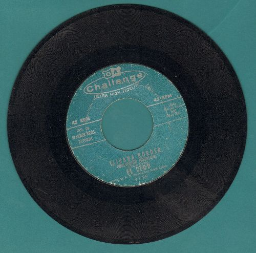 El Clod - Tijuana Border (Woverton Mountain)/Pedro's Piano Roll Twist - VG7/ - 45 rpm Records