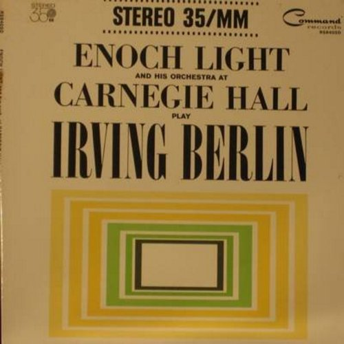 Light, Enough & His Orchestra - At Carnegie Hall Play Irving Berlin: Blue Skies, Cheek To Cheek, Always, How Deep Is The Ocean?, Alexander's Ragtime Band (vinyl 35MM STEREO LP record, gate-fold cover) - M10/EX8 - LP Records
