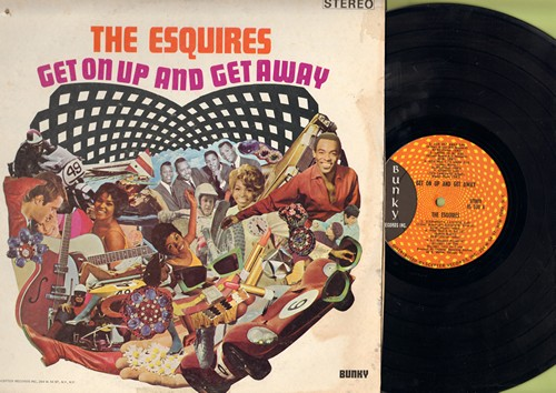 Esquires - Get Up And Get Away: Groovin', Everybody's Laughing, Get On Up, When I'm Ready (vinyl STEREO LP record) - EX8/VG6 - LP Records