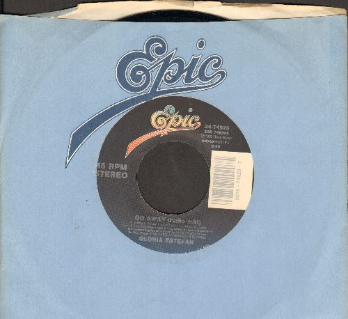 Estefan, Gloria - Go Away (Radio & Album Versions) (CONGA-LINE DANCE FABVORITE!) (MINT condition with Epic company sleeve) - M10/ - 45 rpm Records