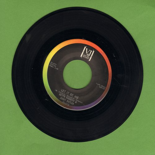 Everett, Betty & Jerry Butler - Let It Be Me/Ain't That Loving You Baby  - EX8/ - 45 rpm Records