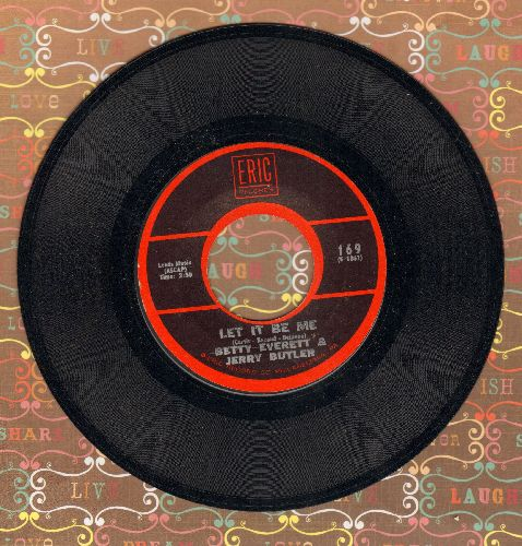 Everett, Betty & Jerry Butler - Let It Be Me/Smile (double-hit re-issue) - VG7/ - 45 rpm Records