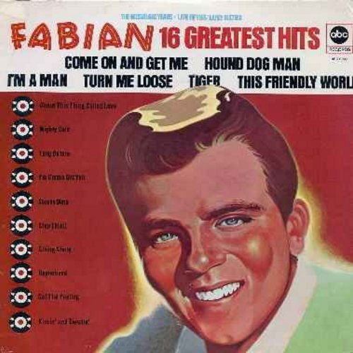 Fabian - 16 Greatest Hits: String Along, Kissin' And Twistin', About This Thing Called Love, Staedy Date, Stop Thief!, Hypnotized (vinyl MONO LP record, 1973 issue of vintage recordings, SEALED, never opened!) - SEALED/SEALED - LP Records