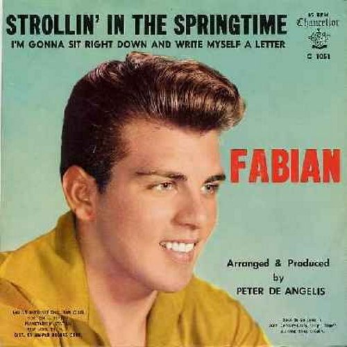 Fabian - Strollin' In The Springtime/I'm Gonna Sit Right Down And Write Myself A Letter (with picture sleeve, NICE condition!) - NM9/EX8 - 45 rpm Records