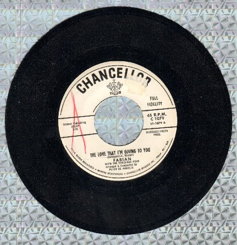 Fabian - The Love That I'm Giving To You/You're Only Young Once (DJ advance pressing) - NM9/ - 45 rpm Records
