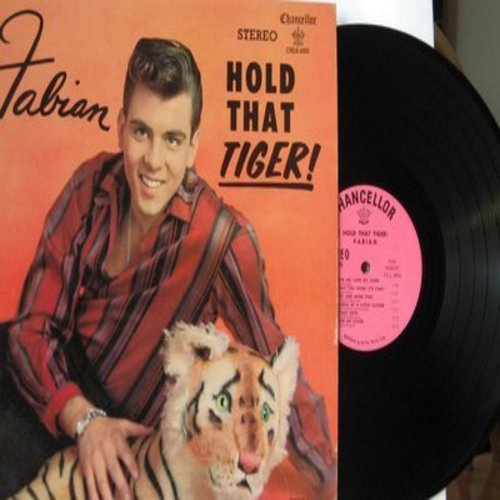 Fabian - Hold That Tiger!: Hold Me (In Your Arms), Love Me - Love My Tiger, Cuddle Up A Little Closer, Staedy Date, Tiger Rag (RARE STEREO LP record, pink label first issue, minor wol) - EX8/EX8 - LP Records