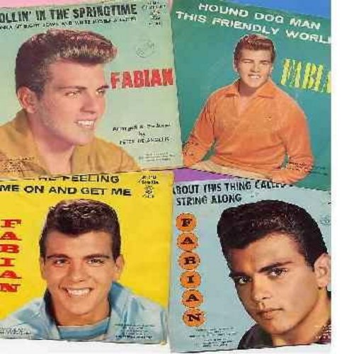 Fabian - Fab-Four Fabian Picture Sleeve 45's Set! 4 Vintage Picture Sleeves with 45rpm records by America's Top Teen Idol! Hit records include Hound Dog Man, String Along, Got The Feeling and Strollin' In The Springtime. All records and sleeves are in ver