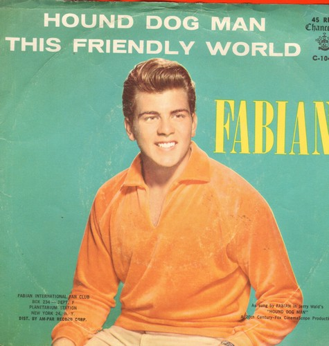 Fabian - Hound Dog Man/This Friendly World (with picture sleeve) - NM9/VG7 - 45 rpm Records
