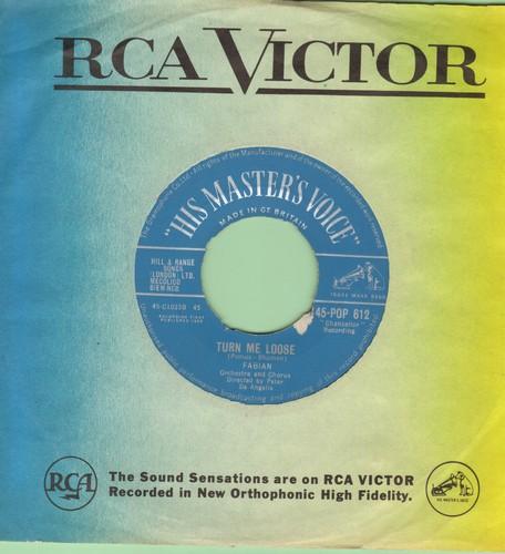 Fabian - Turn Me Loose/Stop Thief! (British Pressing) - EX8/ - 45 rpm Records