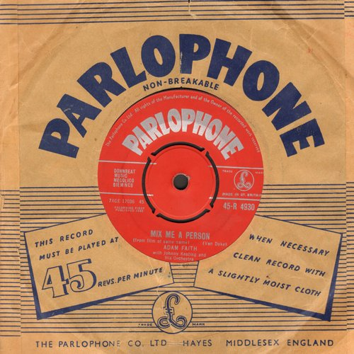 Faith, Adam - Mix Me A Person/Don't That Beat All (British Pressing, removable spindle-adaptor, with Parlophone company sleeve) - EX8/ - 45 rpm Records