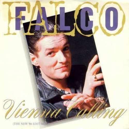 Falco - Vienna Calling/Tango The Night (with picture sleeve) - M10/EX8 - 45 rpm Records