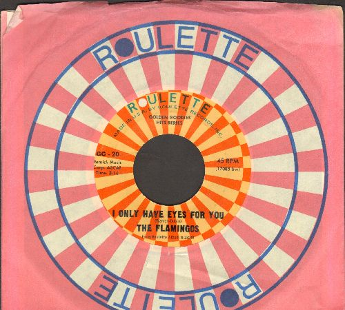 Flamingos - I Only Have Eyes For You/Love Walked In (double-hit re-issue with Roulette company sleeve) - NM9/ - 45 rpm Records