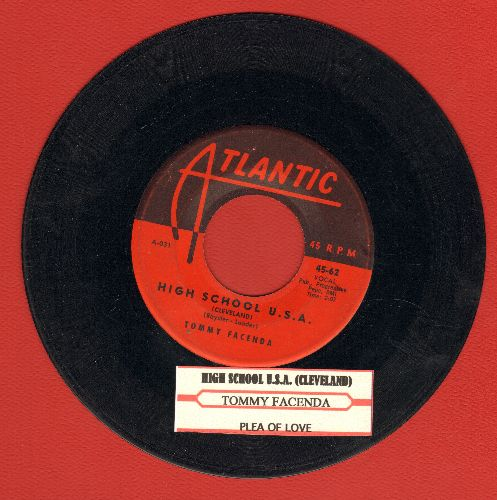Facenda, Tommy - High School U.S.A. (Cleveland Version)/Plea Of Love (with vintage Atlantic company sleeve) (with juke box label) - VG7/ - 45 rpm Records