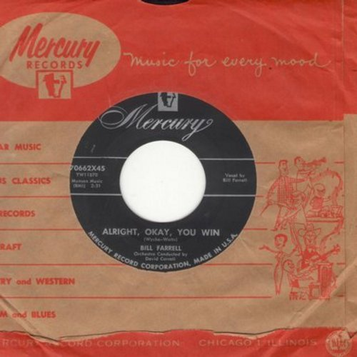 Farrell, Bill - Aright, Okay, You Win/Do Me Favor (with Mercury company sleeve) - NM9/ - 45 rpm Records