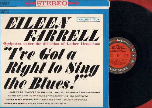 Farrell, Eileen - I've Got A Right To Sing The Blues!: September Song, Glad To be Unhappy, On The Sunny Side Of The Street, Ten Cents A Dance (vinyl STEREO LP record) - EX8/NM9 - LP Records