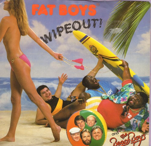 Fat Boys & Beach Boys - Wipe Out!/Cruisin' (with picture sleeve) - M10/EX8 - 45 rpm Records