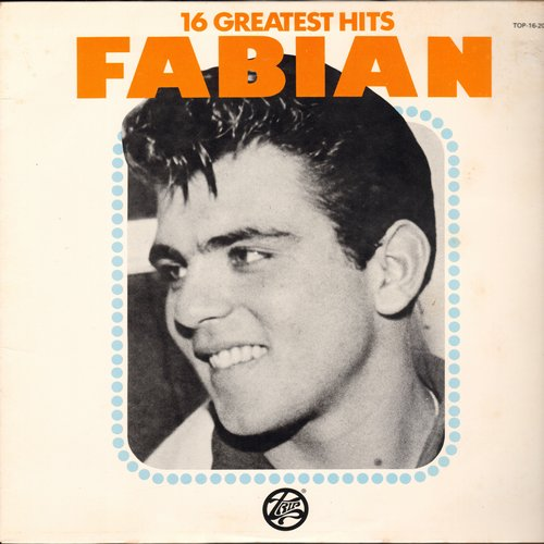Fabian - 16 Greatest Hits: String Along, Kissin' And Twistin', Turn Me Loose, Tiger, Steady Date, Stop Thief!, Hypnotized (vinyl MONO LP record, 1977 issue of vintage recordings) - M10/NM9 - LP Records