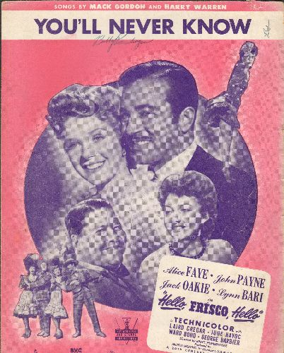 Faye, Alice - You'll Never Know - SHEET MUSIC to the song recorded by many different vocalists, as featued in fiml -Hello Frisco, Hello- starring Alice Faye (NICE cover art with the stars of the film!) - VG7/ - Sheet Music
