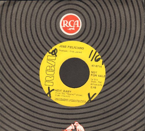 Feliciano, Jose - Hey! Baby/My World Is Empty Without You (DJ advance pressing with RCA company sleeve) (wol) - VG7/ - 45 rpm Records