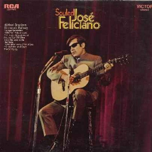 Feliciano, Jose - Souled: Hi-Heel Sneakers, Hitchcock Railway, Hey! Baby, My World Is Empty Without You, And The Sun Will Shine (vinyl STEREO LP record) - EX8/VG7 - LP Records