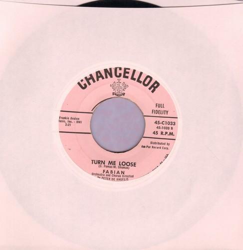 Fabian - Turn Me Loose/Stop Thief!  - NM9/ - 45 rpm Records
