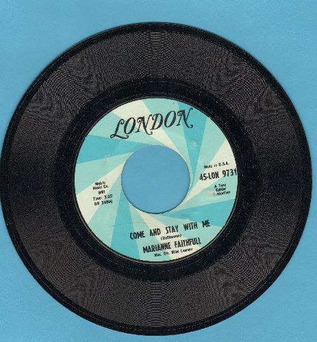 Faithfull, Marianne - Come And Stay With Me/What Have I Done Wrong (with vintage London company sleeve) - NM9/ - 45 rpm Records