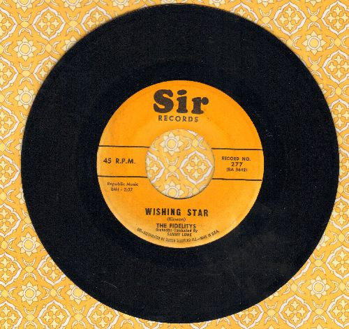 Fidelitys - Wishing Star/Broken Love - EX8/ - 45 rpm Records