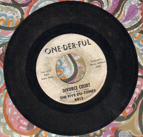 Five Du-Tones - Divorce Court/Shake A Tail Feather - VG7/ - 45 rpm Records