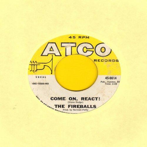 Fireballs - Come On, React!/Woman, Help Me! - EX8/ - 45 rpm Records