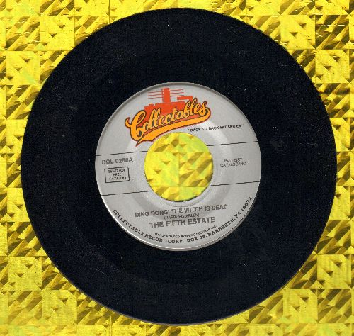 Fifth Estate - Ding Dong! The Witch Is Dead/Woo-Hoo (by The Rock-A-Teens on flip-side) (re-issue) - NM9/ - 45 rpm Records
