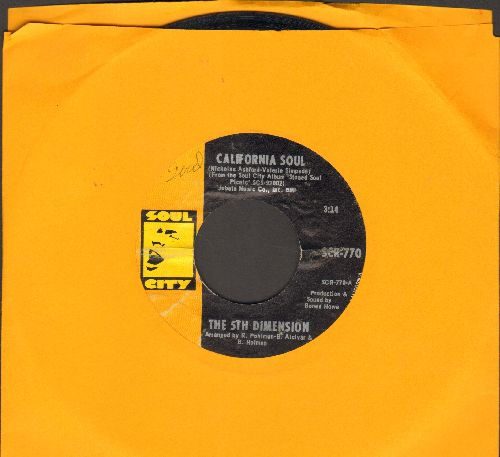 Fifth Dimension - California Soul/It'll Never Be The Same Again - EX8/ - 45 rpm Records