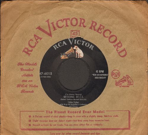 Fisher, Eddie - Wedding Bells/A Man Chases A Girl (with RCA company sleeve) - NM9/ - 45 rpm Records