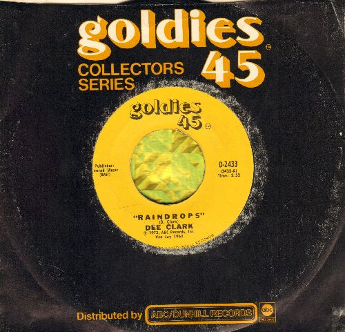 Clark, Dee - Raindrops (Falling From My Eyes)/I Wan't To Love You (re-issue with company sleeve) - NM9/ - 45 rpm Records