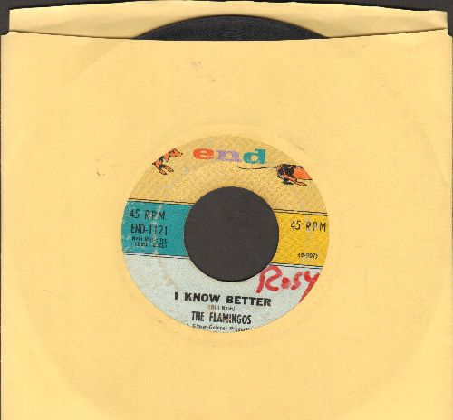 Flamingos - I Know Better/Flame Of Love (wol) - VG7/ - 45 rpm Records