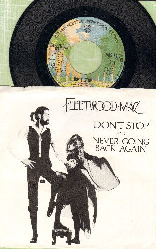 Fleetwood Mac - Don't Stop (Thinking About Tomorrow)/Never Going Back Again (with picture sleeve) - NM9/EX8 - 45 rpm Records