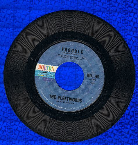 Fleetwoods - Trouble/Billy Old Buddy  - EX8/ - 45 rpm Records
