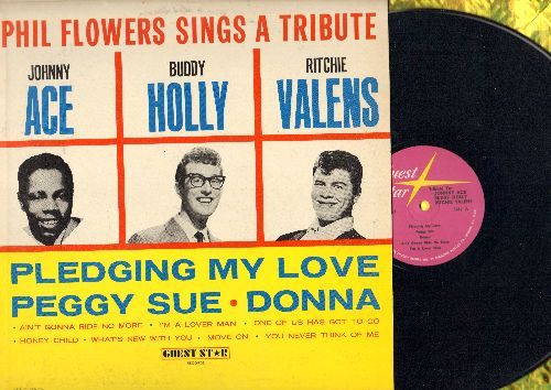 Flowers, Phil - Tribute To Johnny Ace, Buddy Holly and Ritchie Valens: Pledging My Love, Peggy Sue, Donna, Move On, I'm A Lover Man, Honey Child (vinyl MONO LP record) - NM9/EX8 - LP Records
