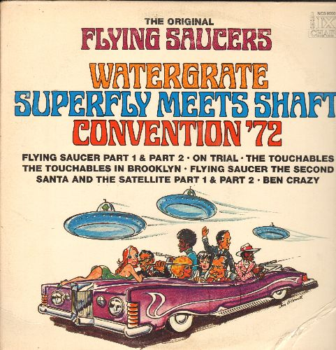 Buchanan & Goodman - The Original Flying Saucers: Watergate, Superfly Meets Shaft, Convention '72, The Touchables, Santa & The Satellite, Ben Crazy (vinyl STEREO LP record, PROMO pressing) - NM9/VG7 - LP Records