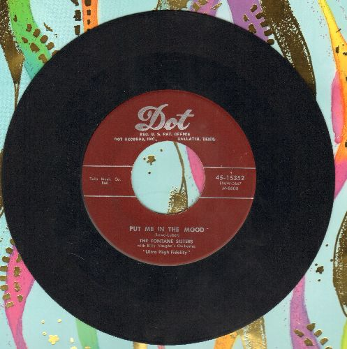 Fontane Sisters - Put Me In The Mood/Most Of All - VG7/ - 45 rpm Records