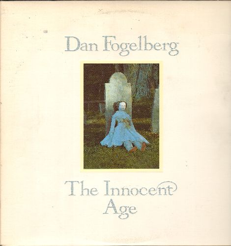 Fogelberg, Dan - The Innocent Age: Nexus, In The Passage, Stolen Moments, Same Old Lang Syne, Ghosts (2 vinyl STEREO LP records, gate-fold cover) - EX8/EX8 - LP Records
