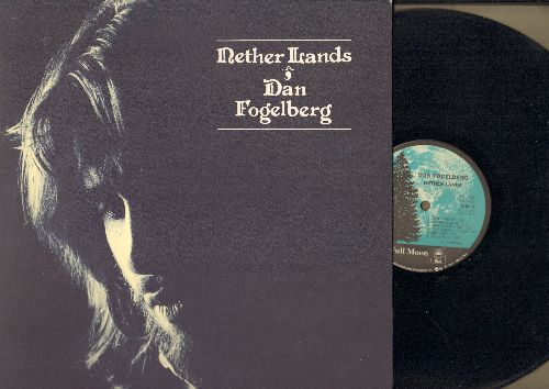 Fogelberg, Dan - Nether Lands: Once Upon A Time, Dancing Shoes, Love Gone By, False Faces, Sketches (vinyl STEREO LP record, gate-fold cover) - NM9/NM9 - LP Records