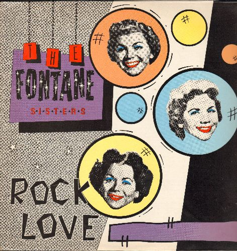 Fontane Sisters - Rock Love: Seventeen, Playmates, Hearts Of Stone, You Are My Sunshine, Eddie My Love, Daddy-O, Banana Boat Song (vinyl LP record, 1984 re-issue of vintage recordings) - NM9/NM9 - LP Records