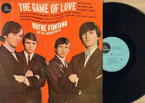 Fontana, Wayne & The Mindbenders - The Game Of Love: Keep Your Hands Off My Baby, Too Many Tears, Git It!, She's Got The Power (vinyl MONO LP record) - NM9/VG7 - LP Records