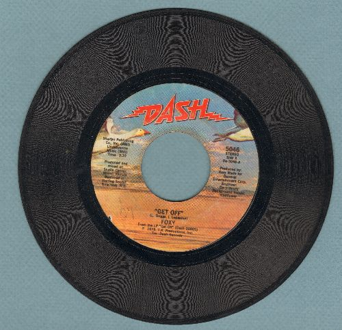 Foxy - Get Off/You Make Me Hot - VG7/ - 45 rpm Records