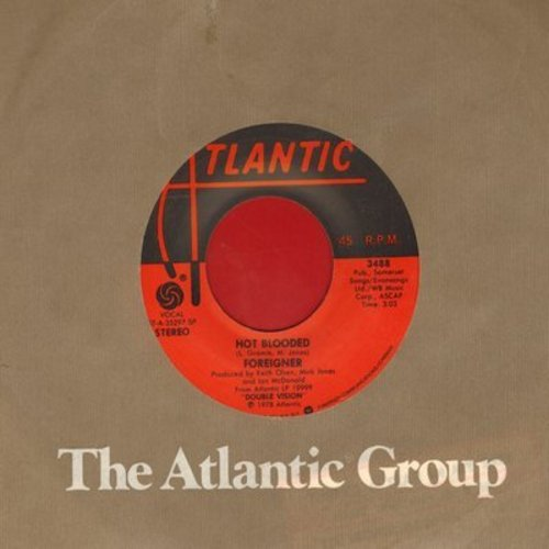 Foreigner - Hot Blooded/Tramontane (with Atlantic company sleeve) - EX8/ - 45 rpm Records